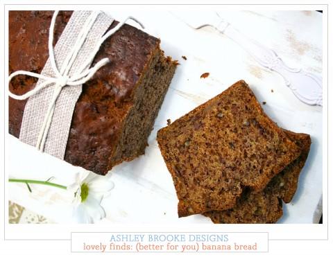 ABD Lovely Finds: (better for you) banana bread