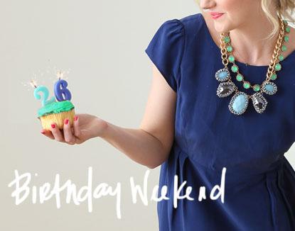 Birthday Weekend via Ashley Brooke Designs