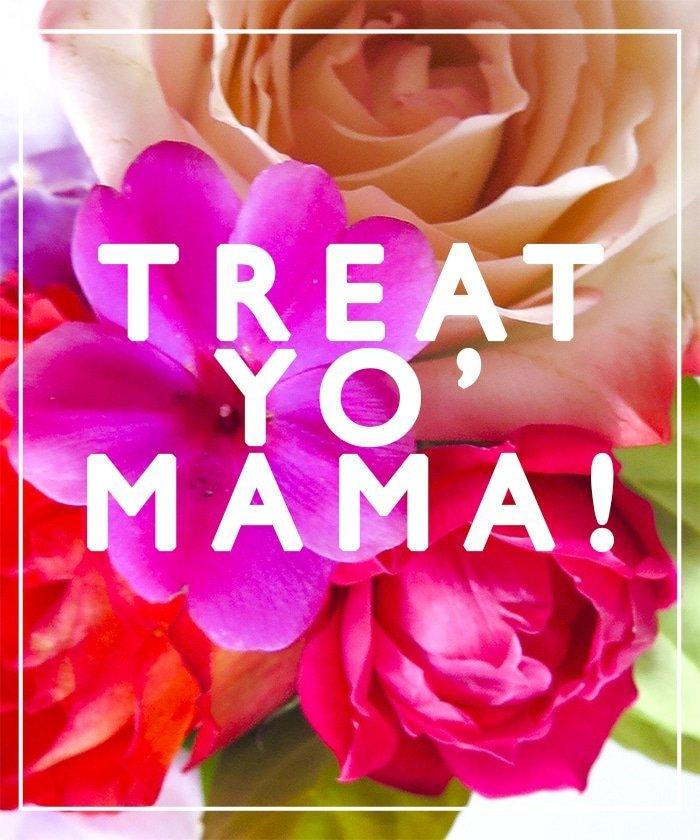 Ashley Brooke Designs - Treat Yo' Momma