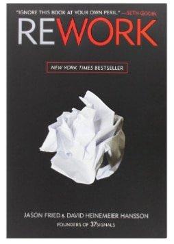 ReWork by Jason Fried & David Heinemeier Hansson