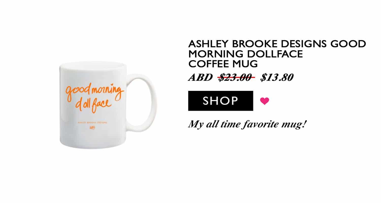 Blogger Ashley Brooke's Favorite Coffee Mug | www.ashleybrookedesigns.com