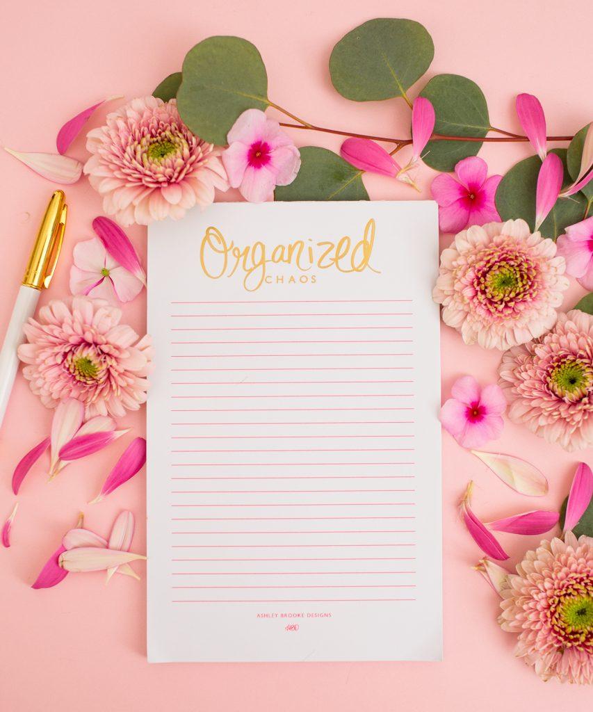 Ashley Brooke Designs - Organize Chaos Foiled Notepad - www.ashleybrookedesigns.com