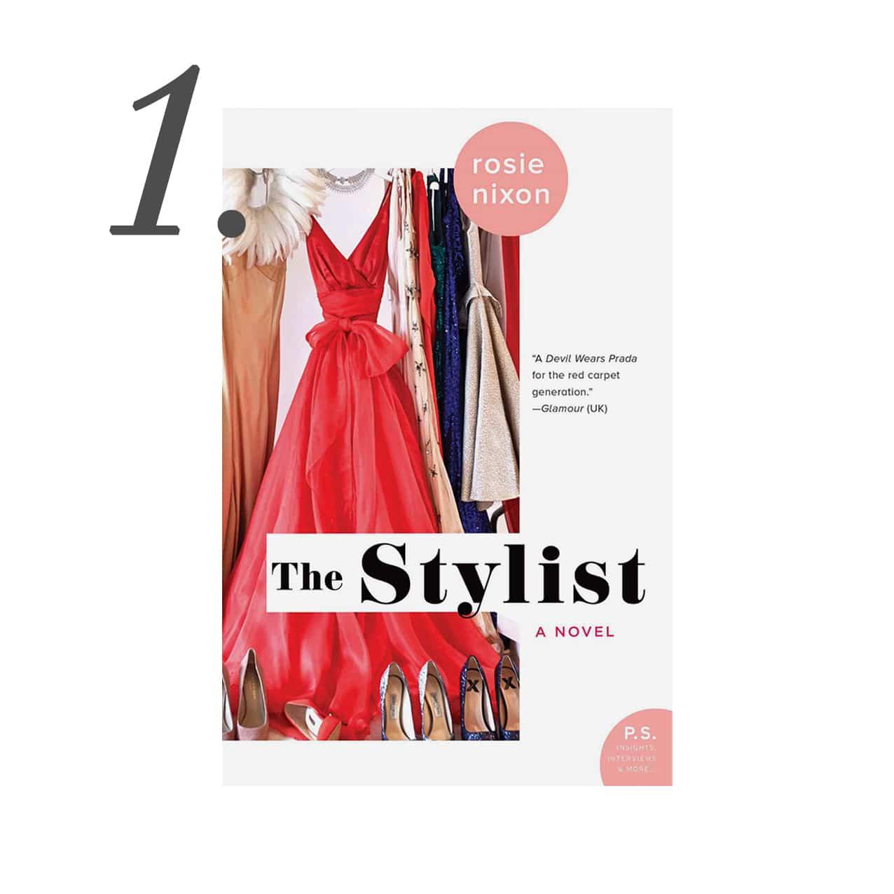 The Stylist A Novel by Rosie Nixon | www.ashleybrookedesigns.com