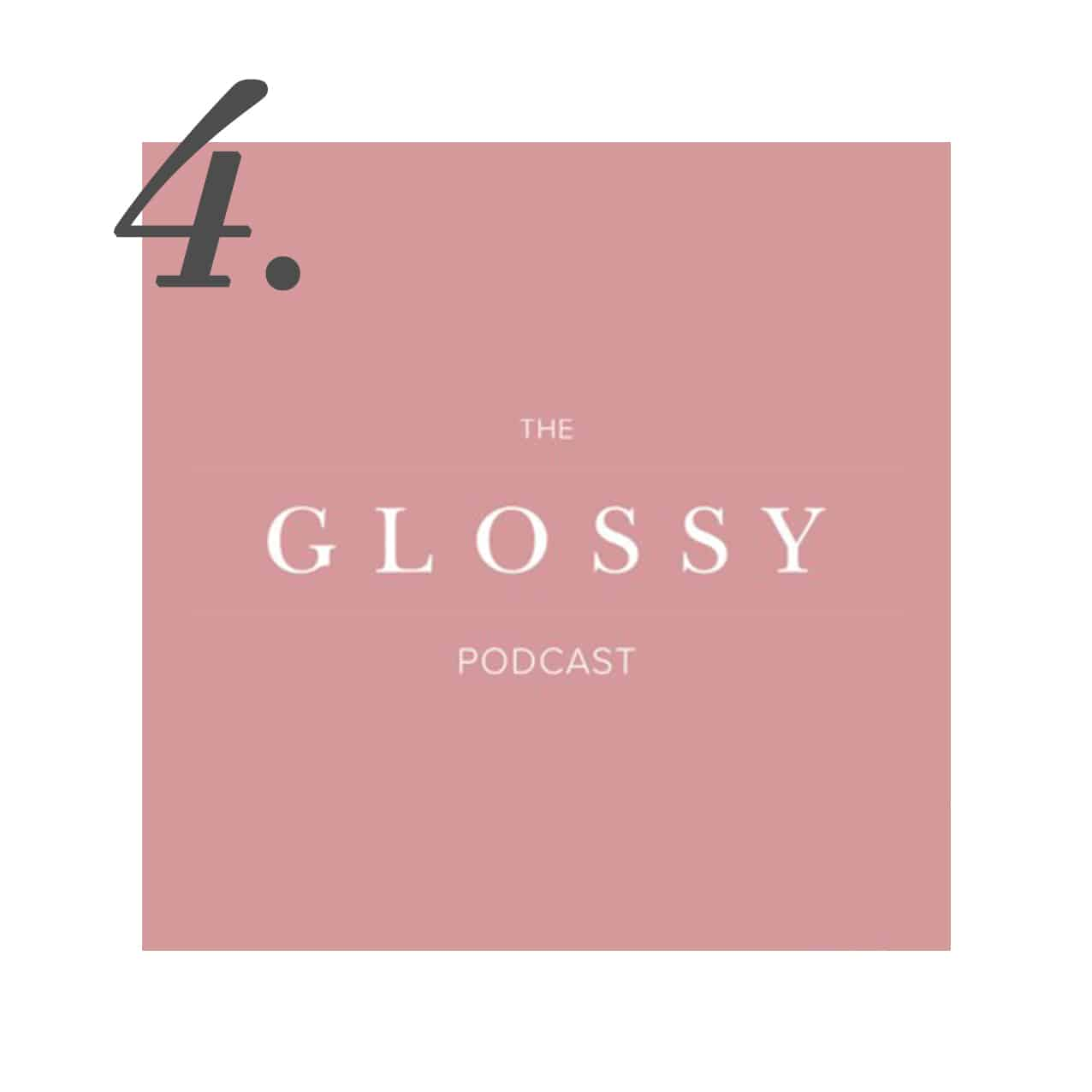 The Glossy Podcast | www.ashleybrookedesigns.com