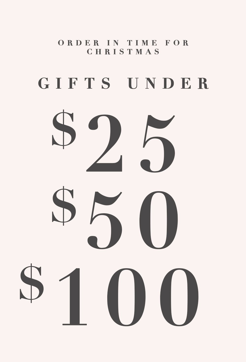 Last Minute Gifts $25, $50, $100 and under!