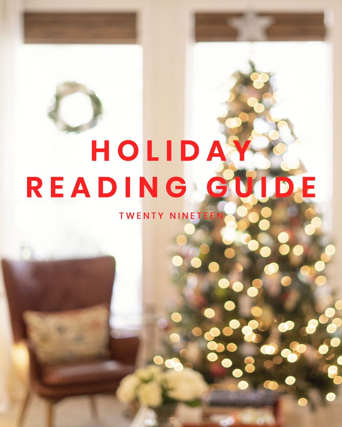 Holiday 2019 Reading Guide