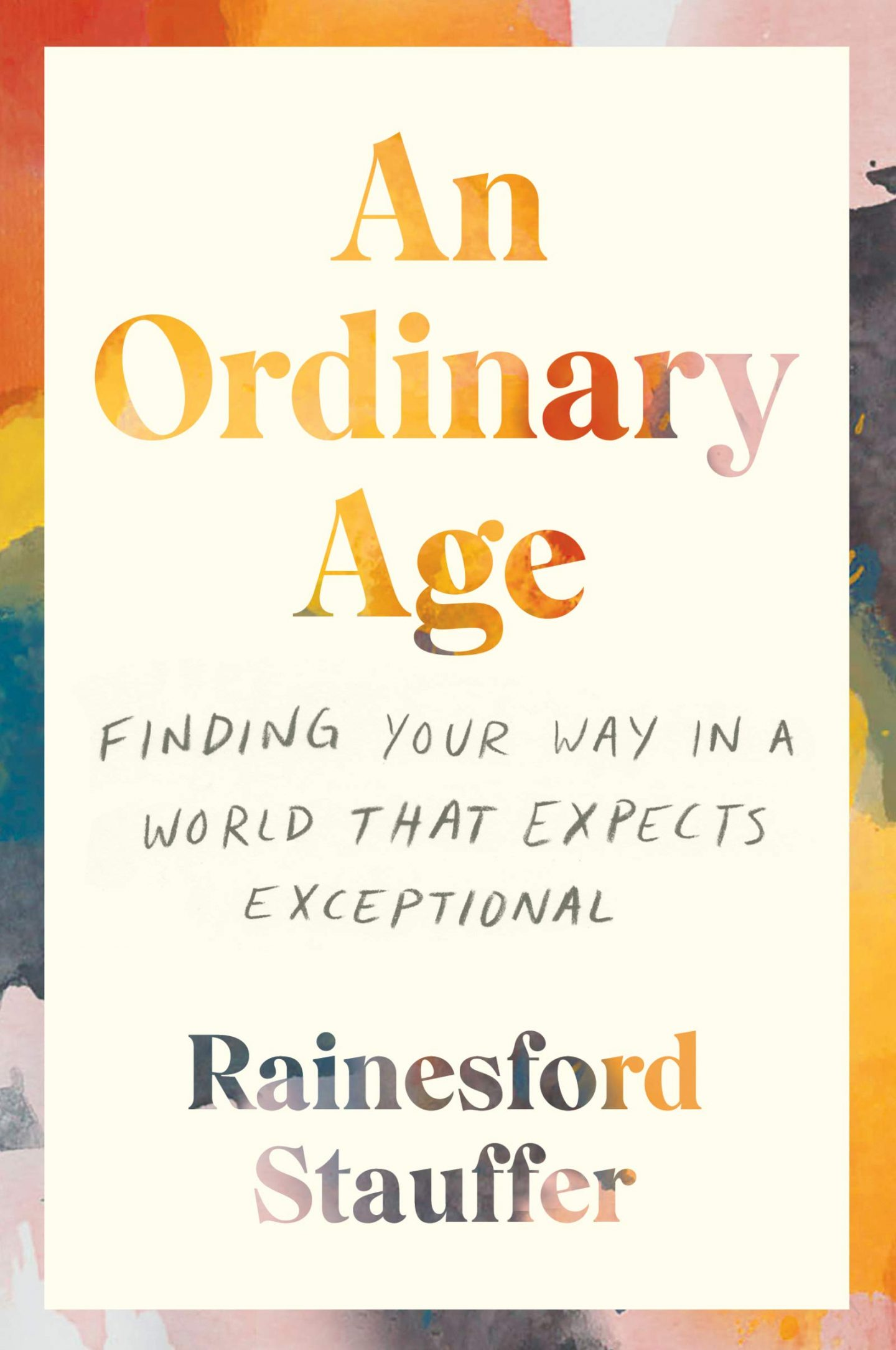 AN ORDINARY AGE   Summer 2021 Reading Guide