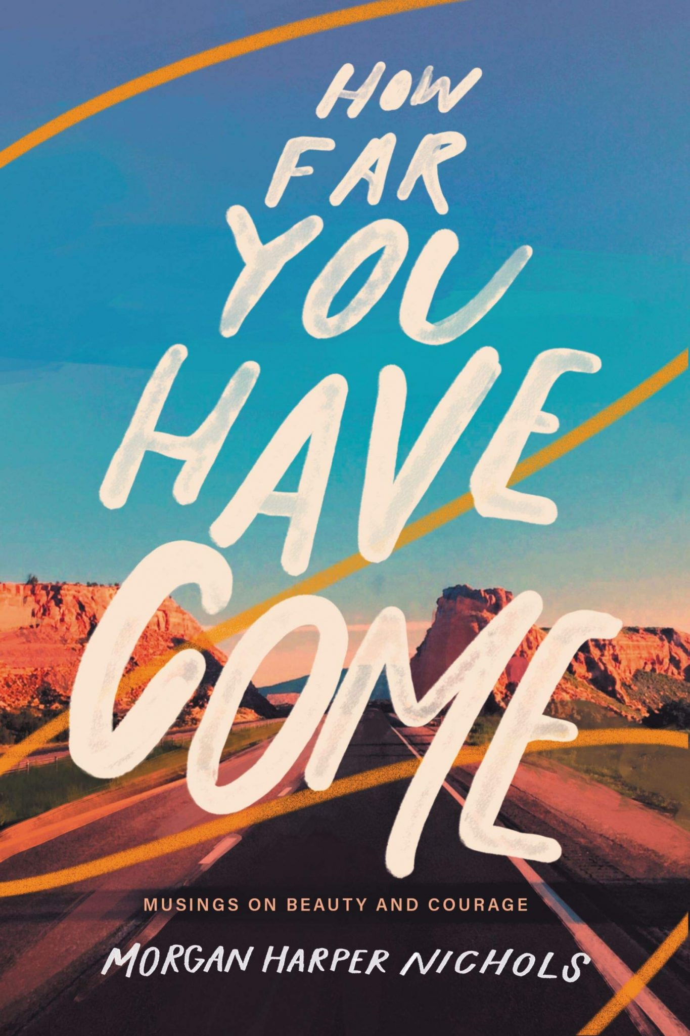 HOW FAR YOU HAVE COME book